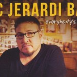 "Now Playing Eric Jerardi ""everybody's waiting"""